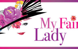 Broadway Matinee: My Fair Lady, Wednesday, April 4, 2018